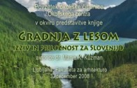 Ekomatika 8: Gradnja z lesom – izziv in priložnost za Slovenijo