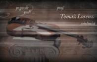 Glasba na piedestalu: prof. Igor Ozim, violinist