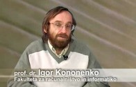 Izkušnje, ki jih znanost še ne zmore razložiti. O njih prof. dr. Igor Kononenko.